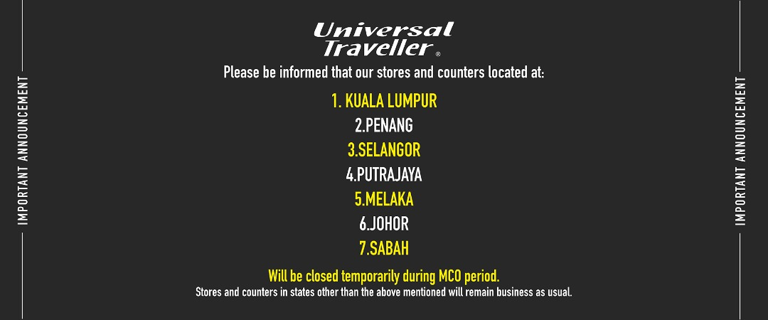 Universal Traveller Shop Closure during MCO